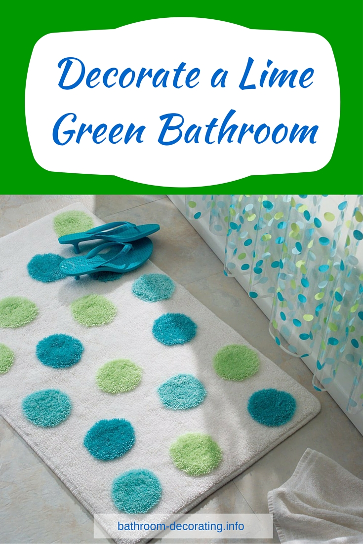 Decorate a lime green bathroom for Lime green bathroom ideas pictures