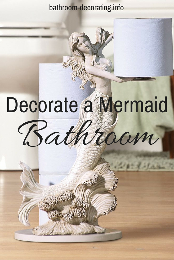 Decorate a mermaid bathroom - Mermaid decor bathroom ...
